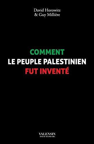 9782374260075: Comment le peuple Palestinien fût inventé