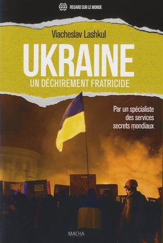 9782374370019: Ukraine, un d�chirement fraticide