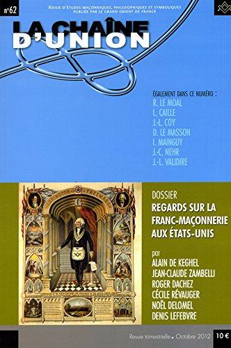 La Chaîne d'union n° 62: Alain de KEGHEL