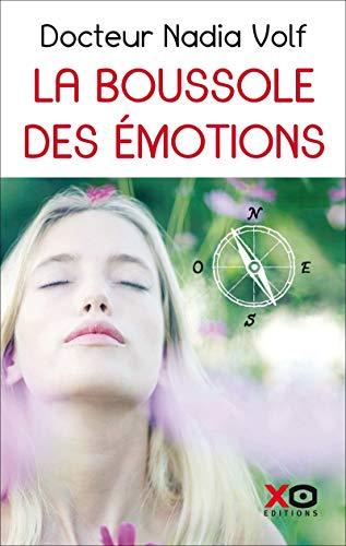 9782374481869: La boussole des émotions : Les 9 peines de coeur. Comment surmonter les peines émotionnelles en stimulant les points actifs du corps