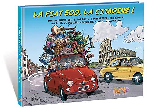 9782374700298: La Fiat 500, la citadine !