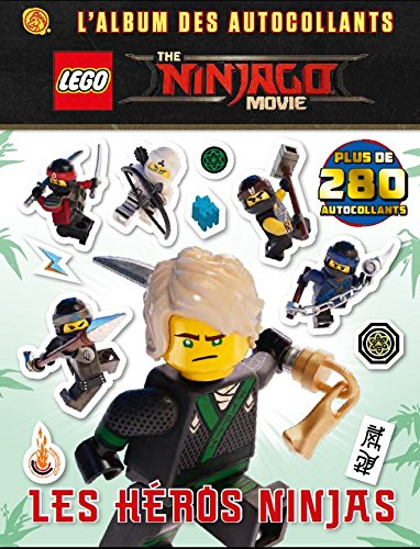 9782374930763: LEGO NINJAGO MOVIE: LES AUTOCOLLANTS DU FILM - T1