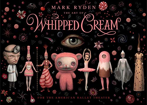 9782374950587: The Art of Whipped Cream: For American Ballet Theatre