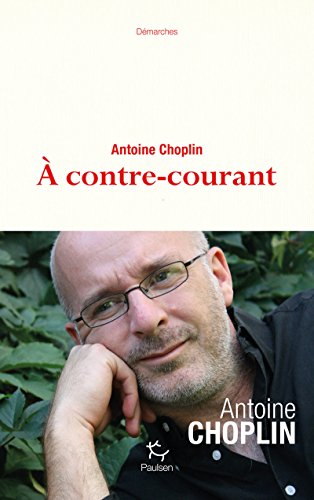 9782375020388: A contre-courant (Demarches)