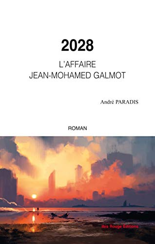 2028 L'affaire Jean-Mohamed Galmot