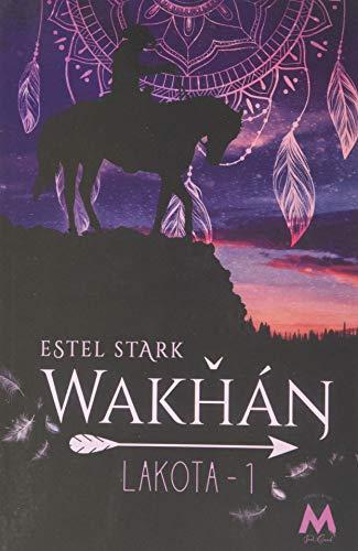 9782375211281: Wakhan: Lakota Tome 1