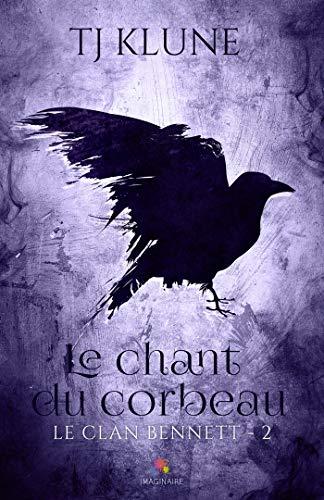9782375746288: Le chant du corbeau: Le clan Bennett, T2