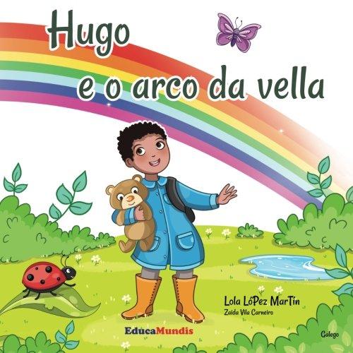 9782375960141: Hugo e o arco da vella