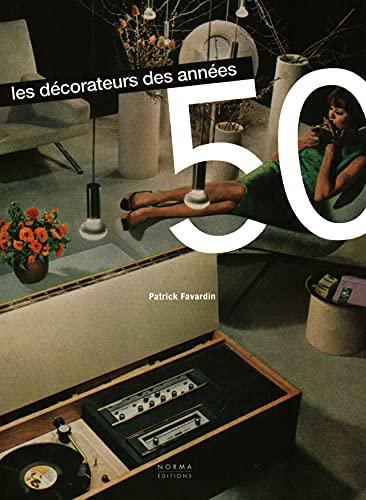 9782376660002: Les Décorateurs des années 50: New edition