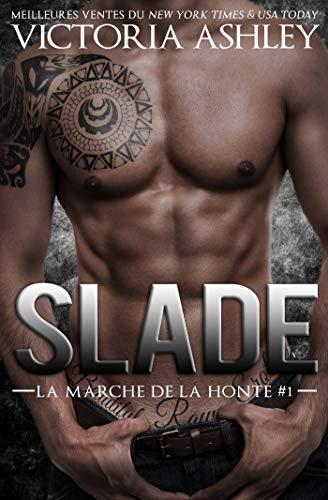 9782376762836: Slade: La marche de la honte #1