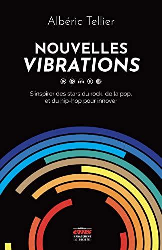 Nouvelles vibrations : S'inspirer des stars du