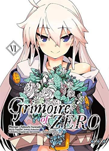 9782377171705: Grimoire of Zero, Tome 6 :
