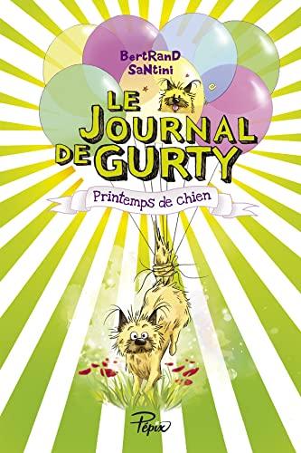 Le Journal de Gurty : Printemps de: Bertrand Santini