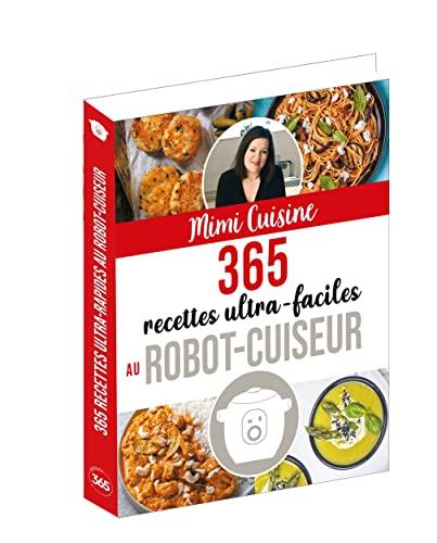 9782377617326: 365 recettes ultra-faciles au robot-cuiseur