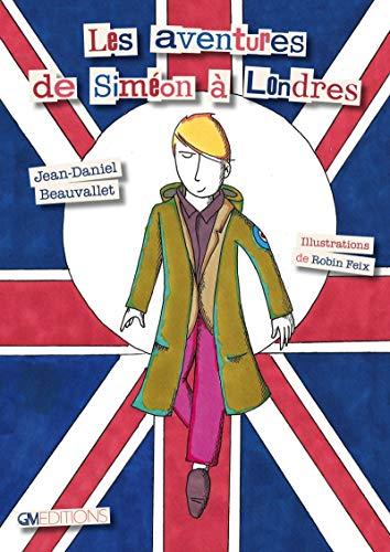 9782377971107: Les aventures de Siméon à Londres