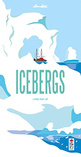 9782378011796: Icebergs - Livre pop-up