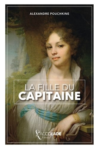 9782378080051: La Fille du Capitaine: édition bilingue russe/français (+ lecture audio intégrée) (French Edition)