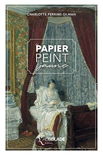 9782378080310: Le Papier peint jaune: bilingue anglais/français (+ lecture audio intégrée)