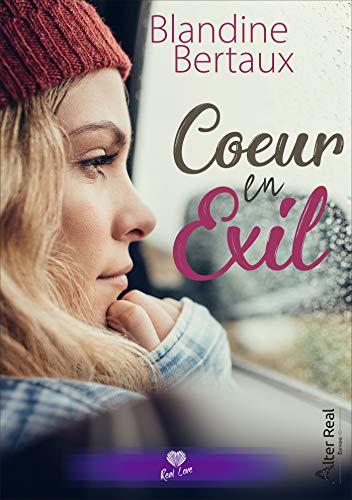 Un coeur en exil (ROMANCE): Bertaux, Blandine
