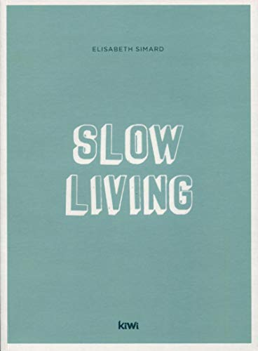 9782378830472: Slow living