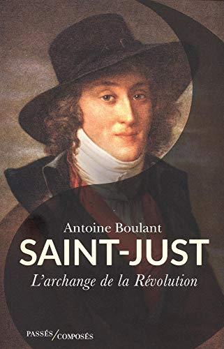 9782379330308: Saint-Just : L'archange de la Révolution
