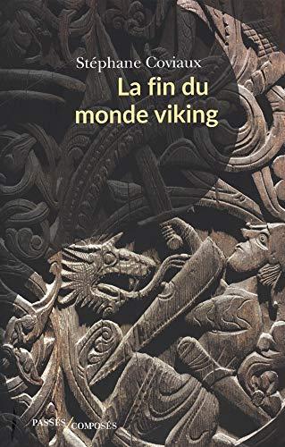 9782379332500: La fin du monde viking : VIe-XIIIe siècle