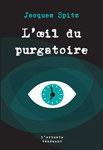 9782379410079: L'oeil du purgatoire