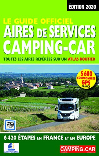 9782380770032: Le Guide officiel Aires de service camping-car 2020