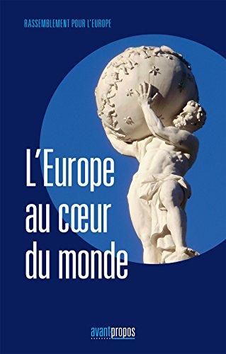 9782390000228: L'Europe au coeur du monde