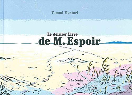 9782390080008: Le dernier livre de M. Espoir