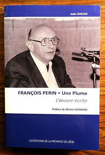 François Perin. une Plume: Gheude Jules