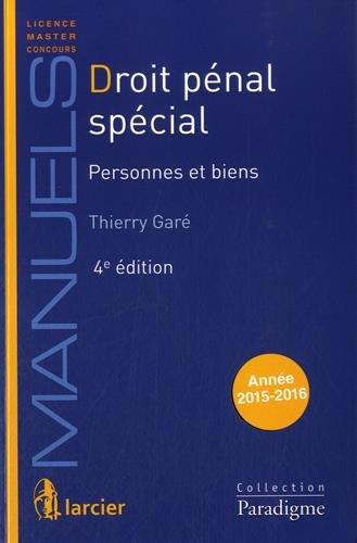 Droit pénal spécial : Tome 1, personnes et biens