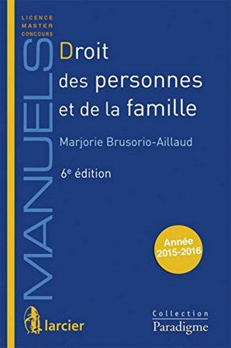 droit des personnes et de la famille (6e édition): Marjorie Brusorio-Aillaud