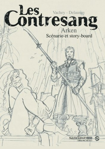 9782390140146: Les Contresang - Arken: Sc�nario et storyboard