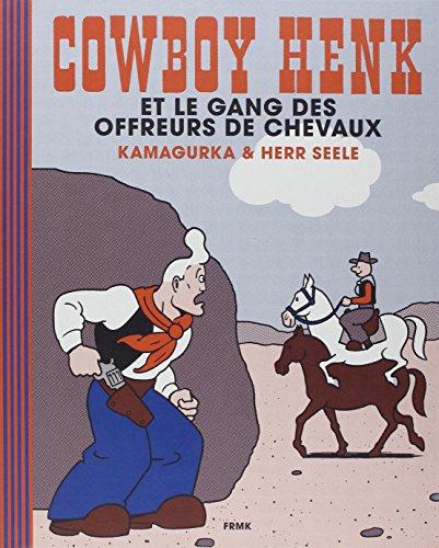 COWBOY HENK ET LE GANG DES OFFREURS: HERR SEELE ET