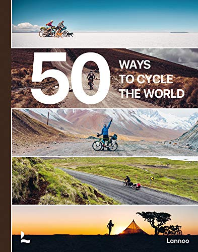 Tristan Castello  Belen  Bogaard, 50 Ways to Cycle the World