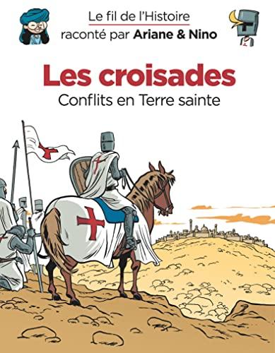 9782390340041: Le fil de l'Histoire raconté par Ariane & Nino - Tome 5 - Les croisades