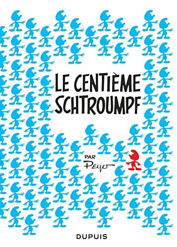 9782390340409: Les Schtroumpfs : Le centième Schtroumpf