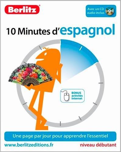 ESPAGNOL 10 MINUTES NIVEAU DEBUTANT: 10 MINUTES NED