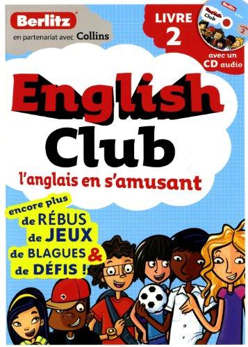 9782400200556: English Club : L'anglais en s'amusant Tome 2 (1CD audio)