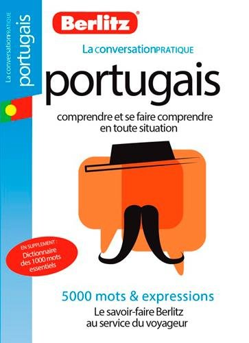 PORTUGAIS LA CONVERSATION PRATIQUE: COLLECTIF