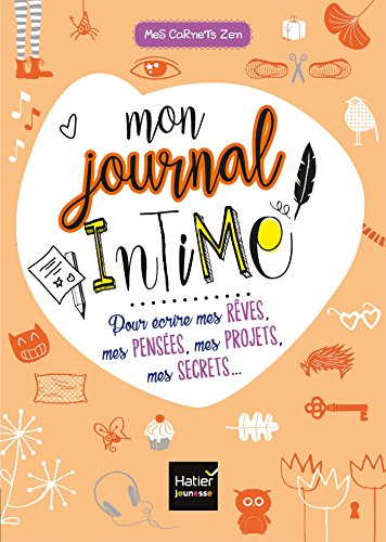 9782401022010: Mes carnets zen - Mon journal intime pour écrire mes rêves, mes pensées, mes projets, mes secrets...