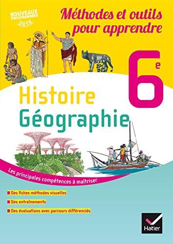 9782401022980: Histoire-Géographie 6e éd. 2016 Méthodes et outils pour apprendre - Cahier de l'élève