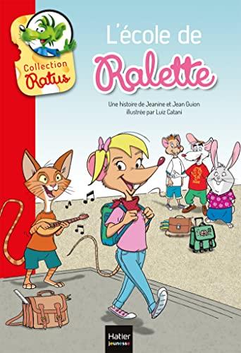 9782401027879: L'école de Ralette suivi de la tarte de Raldo