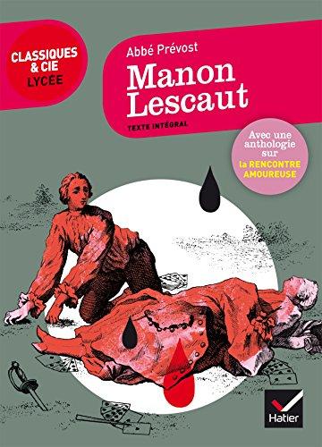 9782401028241: Manon Lescaut: suivi d'un parcours sur le thème de la rencontre amoureuse