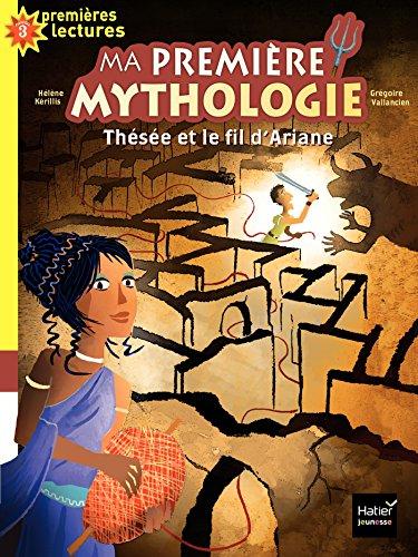 9782401030596: Ma première mythologie : Thésée et le fil d'Ariane