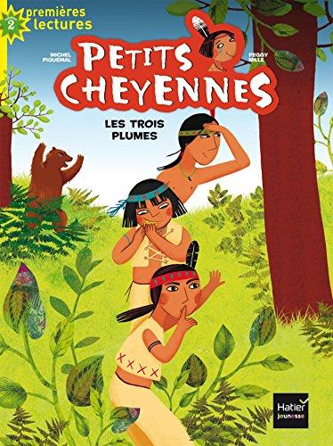 9782401030640: Petits cheyennes - Les Trois Plumes CP/CE1 6/7 ans