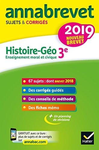 9782401045620: Annales du brevet Annabrevet 2019 Histoire Géographie EMC 3e: 65 sujets corrigés