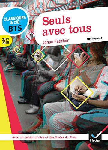 9782401045682: Seuls avec tous - Français BTS: anthologie 2019-2020 pour l'épreuve de culture générale et expression au BTS
