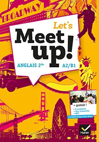 Let's Meet up ! - Anglais 2de: Erwan Gouraud; Hugues